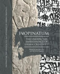 Inopinatum. The unexpected impertinence of urban creativity